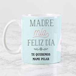 Diseño Madre mía, feliz día