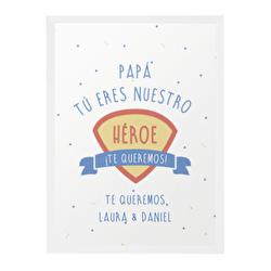 Diseño Papá, eres nuestro héroe