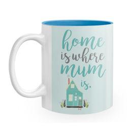 Diseño Home is where mum is
