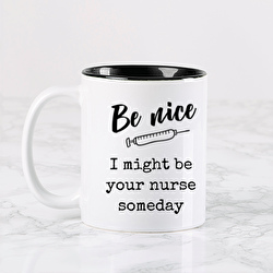 Diseño Be NICE, I might be your nurse someday