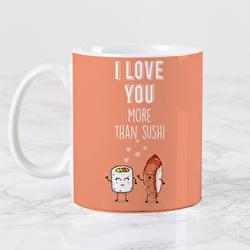 Diseño I love you more than sushi